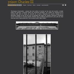 exploration urbaine - prison Charles III