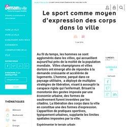 Le sport en ville : exploration urbaine et innovation dans la ville