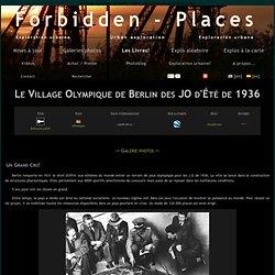 Exploration urbaine: Le Village Olympique de Berlin des JO d'Été de 1936