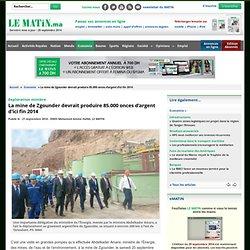 Exploration minière : La mine de Zgounder devrait produire 85.000 onces d'argent d'ici fin 2014