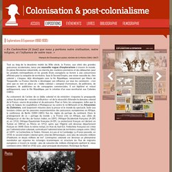 Explorations & Expansion coloniale de la France (1860-1930) [ressource]