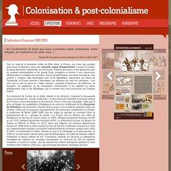 Explorations & Expansion coloniale de la France (1860-1930) [ressource]