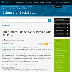 Exploratory Data Analysis: Playing with Big Data