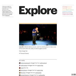 Explore - Louis CK, brilliantly hilarious as ever, uses his...