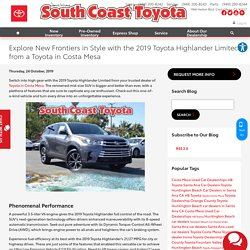 explore-new-frontiers-in-style-with-the-2019-toyota-highlander-limited-from-a-toyota-in-costa-mesa