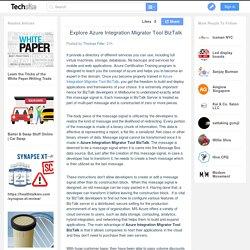 Explore Azure Integration Migrator Tool BizTalk