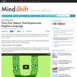 Four Fun Videos That Explore the English Language