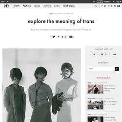 explore the meaning of trans