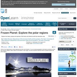 Frozen Planet: Explore the polar regions -superbe | le foyer de Ticeman | Scoop.it