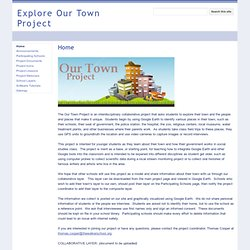 Explore Our Town Project