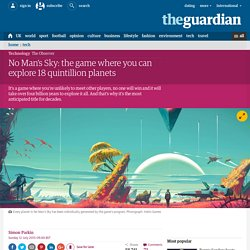No Man's Sky: the game where you can explore 18 quintillion planets