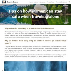 Explore Secure - Tips on how women can stay safe when traveling alone