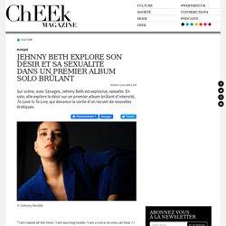 Jehnny Beth explore son désir et sa sexualité dans un premier album solo brûlant - ChEEk Magazine