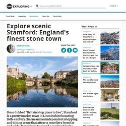 Explore scenic Stamford: England's finest stone town
