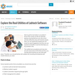 Explore the Real Utilities of Labtech Software