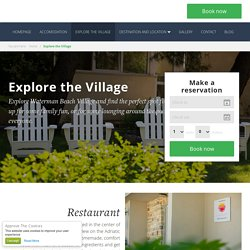 Explore the Village