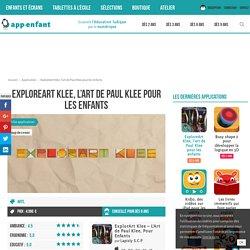ExploreArt Klee, l'art de Paul Klee pour les enfants - App-enfant