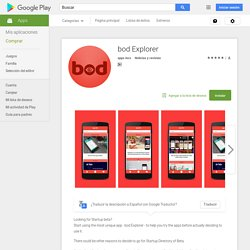 bod Explorer - Aplicaciones Android en Google Play
