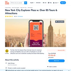 New York City Explorer Pass w. Over 85 Tours & Attractions - New York City, United States
