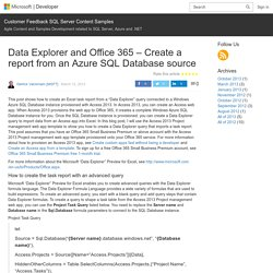 Data Explorer and Office 365 – Create a report from an Azure SQL Database source – Customer Feedback SQL Server Content Samples