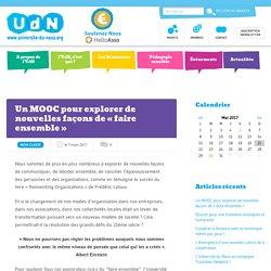 """Un MOOC pour explorer de nouvelles façons de """"faire ensemble"""" - Université du Nous"""