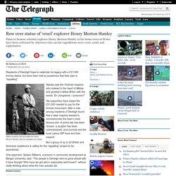 Row over statue of 'cruel' explorer Henry Morton Stanley