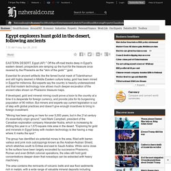Egypt explorers hunt gold in the desert, following ancients
