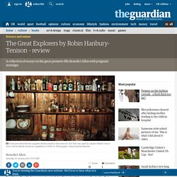 The Great Explorers by Robin Hanbury-Tenison – review