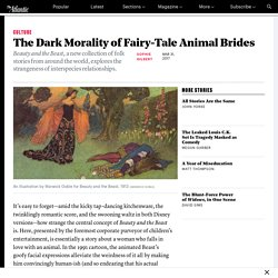 'Beauty and the Beast' Explores the Dark Morality of Fairy-Tale Animal Brides - The Atlantic