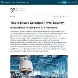 Tips to Ensure Corporate Travel Security: exploresecure — LiveJournal