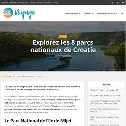 Explorez les 8 parcs nationaux de Croatie
