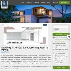 Exploring All About Sound Absorbing Acoustic Panels