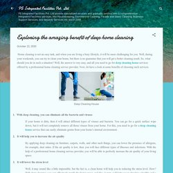 Exploring the amazing benefit of deep home cleaning