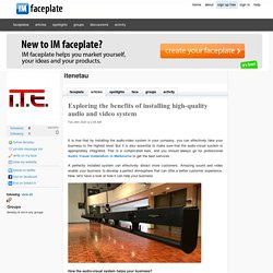Exploring the benefits of installing high-quality audio and video system by itenetau