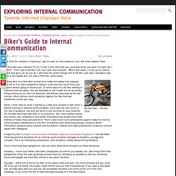 Biker's Guide to Internal Communication