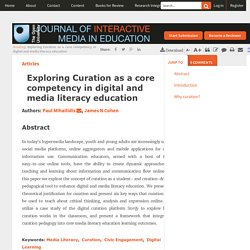Exploring Curation as a core competency in digital and media literacy education