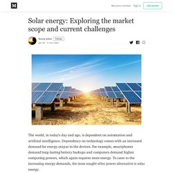 Solar energy: Exploring the market scope and current challenges