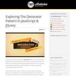 Exploring The Decorator Pattern In JavaScript & jQuery