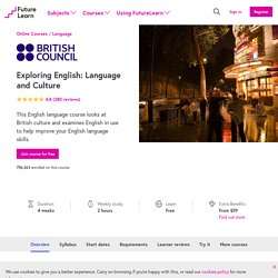 Exploring English: language and culture — British Council — FutureLearn