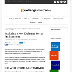 Exploring a New Exchange Server Environment