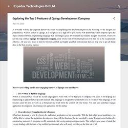 Exploring the Top 5 Features of Django Development Company