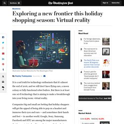 Exploring a new frontier this holiday shopping season: Virtual reality
