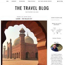 Exploring Lahore - the Walled City - The Travel Blog
