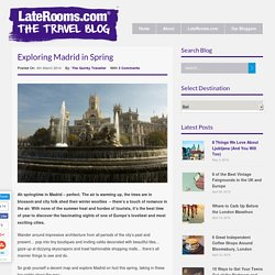 Exploring Madrid in Spring