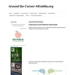 Exploring Growth Mindsets #principals