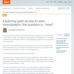 Exploring open access to save monographs, the question is – how?