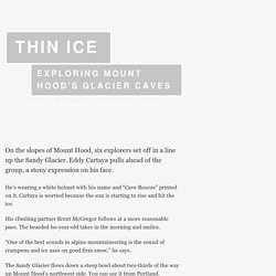 OPB · Thin Ice: Exploring Mount Hood's Glacier Caves