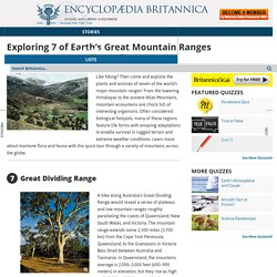 Exploring 7 of Earth's Great Mountain Ranges