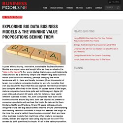 Exploring Big Data Business Models & The Winning Value Propositions Behind Them