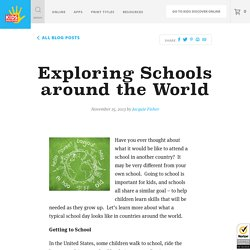 Exploring Schools around the World
